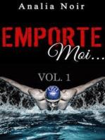 Emporte-Moi... (Vol. 1)