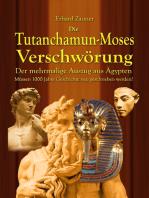 Die Tutanchamun-Moses Verschwörung