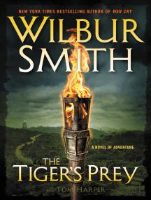 The Tiger's Prey: A Novel of Adventure