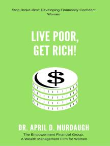 Live Poor, Get Rich!