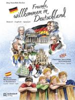 Freunde, Willkommen in Deutschland