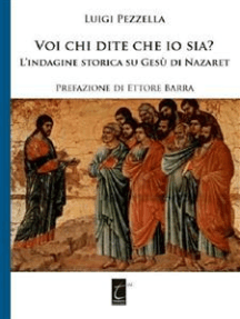 Voi chi dite che io sia?: L'indagine storica su Gesù di Nazareth