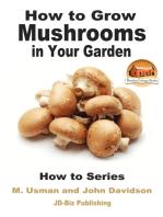 How to Grow Mushrooms in Your Garden