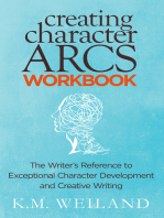 Creating Character Arcs Workbook