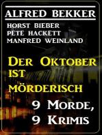 Der Oktober ist mörderisch