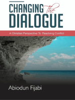 Changing the Dialogue