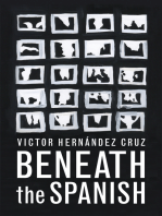 Beneath the Spanish