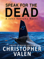 Speak For The Dead-A John Santana Novel