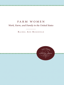 Farm Women: Work, Farm, and Family in the United States