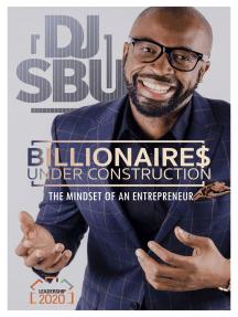 Billionaires Under Construction: The Mindset of an Entrepreneur