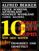 10 Morde, 10 Killer - 10 Krimis auf 1400 Seiten