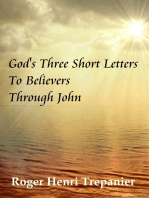 God's Three Short Letters To Believers Through John