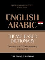 Theme-based dictionary British English-Egyptian Arabic: 7000 words
