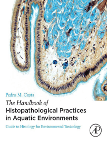 The Handbook of Histopathological Practices in Aquatic Environments: Guide to Histology for Environmental Toxicology