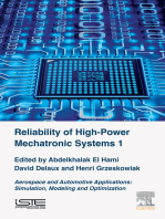 Reliability of High-Power Mechatronic Systems 1: Aerospace and Automotive Applications: Simulation, Modeling and Optimization