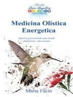 Medicina Olistica Energetica