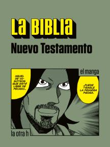 La Biblia. Nuevo Testamento: el manga
