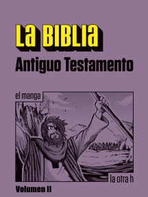 La Biblia. Antiguo Testamento. Vol. II: el manga