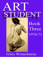 Art Student Book Three 1970-71