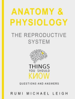 "Anatomy and Physiology "" The Reproductive System """