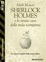 Sherlock Holmes e lo strano caso della mela scomparsa