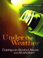 Under the Weather – Coping with Alcohol Abuse and Alcoholism