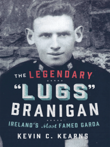 The Legendary 'Lugs Branigan' – Ireland's Most Famed Garda: How One Man became Dublin's Tough Justice Legend