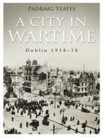 A City in Wartime – Dublin 1914–1918