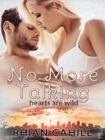No More Talking
