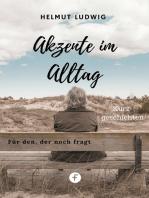Akzente im Alltag