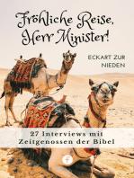Fröhliche Reise, Herr Minister!