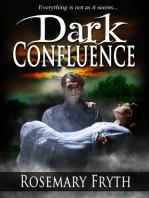 Dark Confluence (The Darkening'