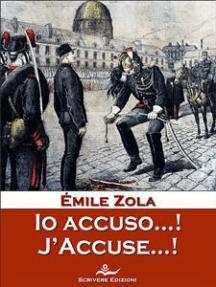 Io accuso...! J'Accuse…!: Storia del processo Dreyfus