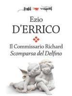Il commissario Richard. Scomparsa del Delfino