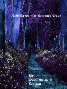 The Trees That Whisper Hope