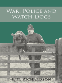 War, Police and Watch Dogs