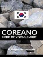 Libro de Vocabulario Coreano: Un Método Basado en Estrategia