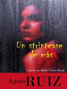 Un striptease de más: Las investigaciones de Rachel Toury