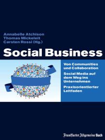Social Business: Von Communities und Collaboration