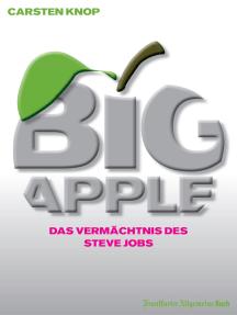 Big Apple: Das Vermächtnis des Steve Jobs