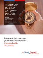 Roadmap to Cima Gateway Success: Roadmap to help you pass your CIMA Gateway exams - A practical guide: Roadmap to help you pass your CIMA Gateway exams - A practical guide