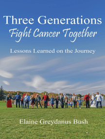 Three Generations Fight Cancer Together: Lessons Learned on the Journey