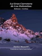La Gran Carretera De Los Dolomitas