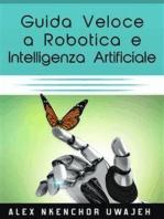 Guida Veloce A Robotica E Intelligenza Artificiale