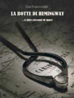 La botte di Hemingway