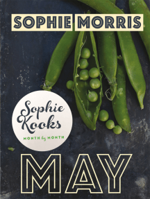 Sophie Kooks Month by Month: May: Quick and Easy Feelgood Seasonal Food for May from Kooky Dough's Sophie Morris