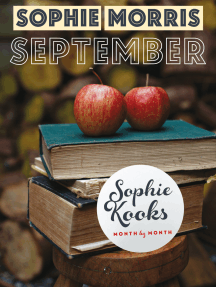 Sophie Kooks Month by Month: September: Quick and Easy Feelgood Seasonal Food for September from Kooky Dough's Sophie Morris