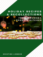 Holiday Recollections & Recipes from Grandma Peggy's Kitchen