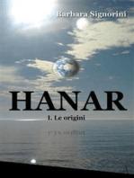 Hanar. I. Le origini