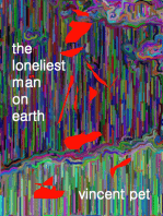The Loneliest Man on Earth